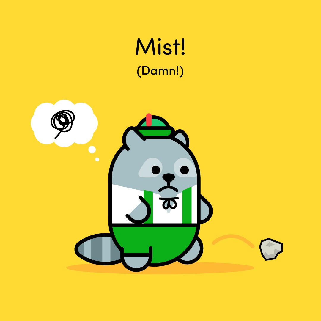 Mist!